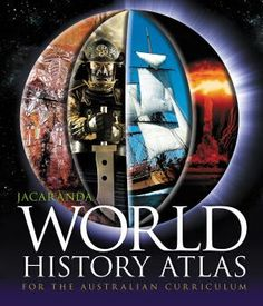 Jacaranda World History Atlas for the Australian Curriculum. The Atlas you'll never want to let go of. History Class, Teaching History, World History, Teaching Resources, Teaching Ideas, National Curriculum, Study Organization, Australian Curriculum, Book Format