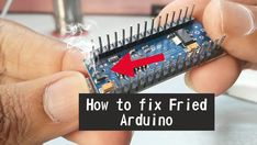How to Fix Fried Arduino Nano/Uno/Mega