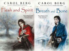 2009  Flesh and Spirit and Breath and Bone (Carol Berg).