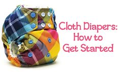 Cloth Diaper Essentials - Sweetbottoms Baby Boutique blogger Sarah shares tips on how to get started with cloth diapers