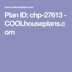 Plan ID: chp-27613 - COOLhouseplans.com
