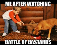 Don't forget to feed the dogs! Game of Thrones meme