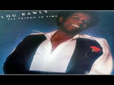 Lou Rawls - All Things in Time ( full album )