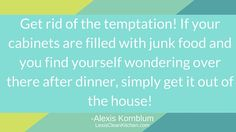 CE Tip 22: Keep junk food out of the house #EatCleanIn2016
