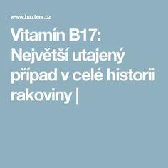 Vitamín B17: Největší utajený případ v celé historii rakoviny | Health, Anatomy, Salud, Health Care, Healthy