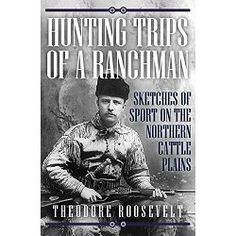 Theodore Roosevelt was one of most remarkable presidents to have ever lived.  From stalking wild geese to hunting elks to protecting the camp from a grizzly bear, this book documents his life out in the plains and mountains of the Midwest.  Never one to shy away from an adventure, Roosevelt's record of life as a ranchman and hunter has endured today as part of the classic folklore of the West.  This book focuses on Roosevelt's life as a hunter in the American frontier where he had gone...