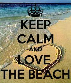Keep Calm | Love The Beach