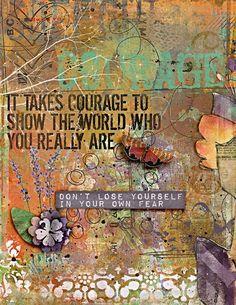 a courageous heart ...