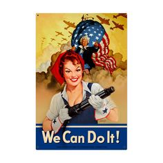 We Can Do It Metal Sign