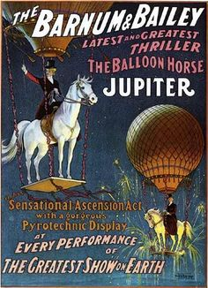 Sensational Ascension Act with gorgeous Pyrotechnic Display #vintage #circus #poster