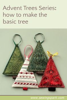 Christmas DIY: Advent Trees: This s Advent Trees: This simple Christmas idea is the perfect blank canvas to try out a range of new techniques. This is how to make the basic design - I'll be posting lots of variations on this Simple Christmas Tree Decorations, Christmas Tree Ornaments, Christmas Ideas To Make, Simple Christmas Crafts, Christmas Tree Pattern, Christmas Candles, Christmas Sewing Projects, Holiday Crafts, Christmas Fabric Crafts