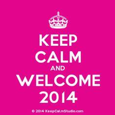 Keep calm and welcome 2014 !