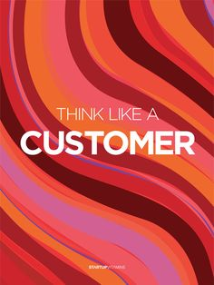 THINK LIKE A CUSTOMER www.ladypaservices.com for help with business #virtualassistantservices