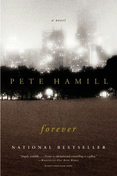 Forever-magical, epic tale of an extraordinary man who arrives in New York in 1740 and remains ... forever.