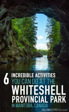 6 Incredible Activities You Can Do At The Whiteshell Provincial Park in Manitoba, Canada Ontario, Vancouver, Toronto, Ottawa, Quebec, Montreal, Visit Canada, Canada Canada, Parks Canada