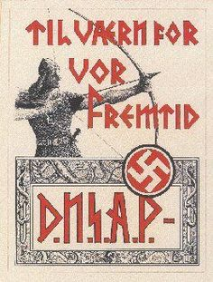 Denmark WW2, local Nazi party Recruiting for Germany ''In defense of our future''