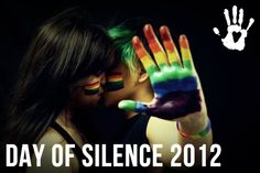 4/20/12 Annual Day of Silence to support awareness for LGBTQ bullying