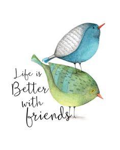 Friendship Gift / Friendship Print / Bird Print / Bird Wall Art / Best Friend Gift / Life Is Better With Friends / Bird Art / Mailed Print Watercolor Projects, Watercolor Bird, Watercolor Paintings, Watercolours, Illustration Mignonne, Cartoon Birds, Bird Wall Art, Bird Drawings, Scripture Art