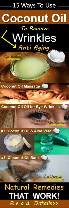 Coconut Oil for Wrinkles: Remove Wrinkles Naturally, Anti Aging, 15 Effective Home Remedies to Get Rid of Wrinkles with Coconut Oil Overnight Fast from Face, Eye Wrinkles, Forehead and Neck Wrinkles. Neck Wrinkles, Prevent Wrinkles, Coconut Oil Massage, Home Remedies For Wrinkles, Wrinkle Remedies, Eye Wrinkle, Wrinkle Creams, Face Creams, Wrinkle Remover