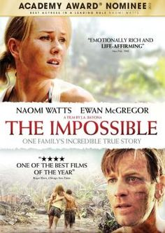 The Impossible. Well done but not, obviously, much fun.