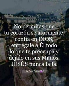 No lo dudes Gods Love Quotes, Real Life Quotes, Quotes About God, Bible Verses Quotes, Faith Quotes, Wisdom Quotes, Healing Words, Bible Encouragement, God Loves Me