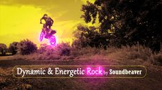 Energetic Music - Dynamic & Energetic Rock| by Soundbeaver