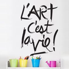 French. «Art is life» !