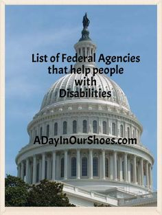 great list of the Federal Agencies that assist families living with disabilities