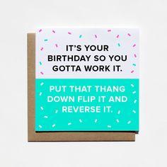 Work It Birthday Card / Friendship Card / Card for Friend / Birthday Card for Friend / Funny Birthday Card / Missy Elliot Card / Birthday by ShopMadz on Etsy https://www.etsy.com/listing/240963224/work-it-birthday-card-friendship-card