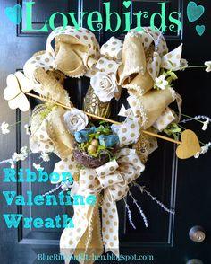 Blue Ribbon Kitchen: Lovebird Valentine Heart Wreath