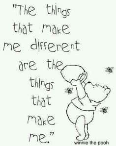 Love Winnie the Pooh! Quote about being yourself - Winnie the Pooh Cute Quotes, Great Quotes, Quotes To Live By, Inspirational Quotes, Being Unique Quotes, Be You Quotes, Being Different Quotes, Happy Day Quotes, Son Quotes