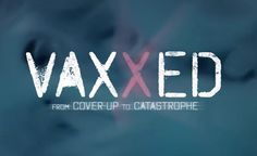 VAXXED film pulled from Robert De Niro's Tribeca Film Festival following totalitarian censorship demands from pharma-linked vaccine pushers and media science trolls