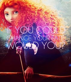 If we had the chance to change our fate, what would that look like?  Does this mean doing what we love?  Learn more at www.framingfate.com  Brave Merida Disney Fate
