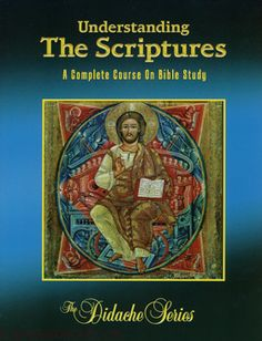 Understanding the Scriptures Student Textbook Complete Course Edition