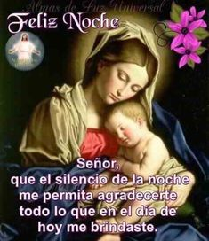 Good Night Prayer, Good Night Blessings, Good Night Quotes, Good Night In Spanish, Spanish Inspirational Quotes, Religious Pictures, Good Night Sweet Dreams, Night Wishes, Good Night Image