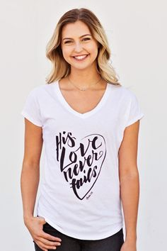 Womens His Love Never Fails V-Neck Tee