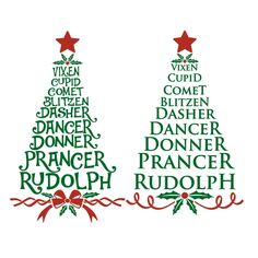 Reindeer Names Christmas Tree Cuttable Design Cut File. Vector, Clipart, Digital Scrapbooking Download, Available in JPEG, PDF, EPS, DXF and SVG. Works with Cricut, Design Space, Cuts A Lot, Make the Cut!, Inkscape, CorelDraw, Adobe Illustrator, Silhouette Cameo, Brother ScanNCut and other software.