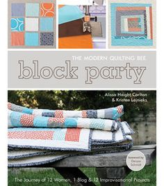 Block Party-The Modern Quilting Bee & sewing & quilting books at Joann.com