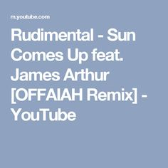 Rudimental - Sun Comes Up feat. James Arthur, Audio, Youtube, Sun, Youtubers, Youtube Movies, Solar