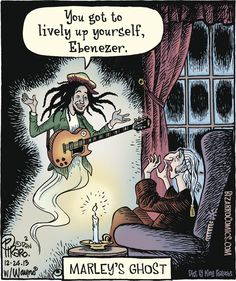 """""""You got to lively up yourself, Ebenezer"""" - Marley's Ghost. Music Puns, Music Humor, Funny Music, Lively Up Yourself, Christmas Jokes, Christmas Scrooge, Christmas Comics, Christmas Carol, Christmas Stuff"""