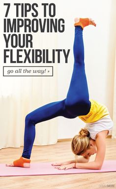 Here's how you can get more flexible! Flexibility helps you create a more lean physique too!