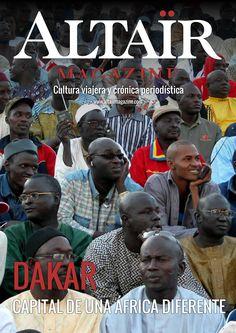 #Altaïr Magazine. 360º sobre #Dakar, capital de un #África diferente.