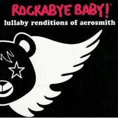 Rockabye Baby Lullaby Renditions of Aerosmith