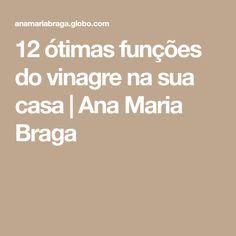 12 ótimas funções do vinagre na sua casa   Ana Maria Braga