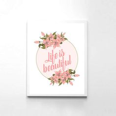 Instant Download Art Poster Life Is Beautiful Printable Art