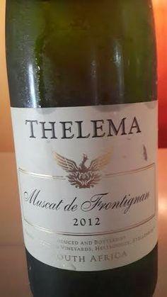 Miguel Chan Wine Journal: Thelema Mountain Vineyards Muscat de Frontignan 20...