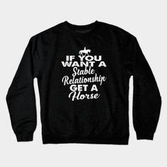 Shop Funny Stable Relationship horse lover gifts t-shirts designed by Bricke as well as other horse lover gifts merchandise at TeePublic. Equestrian Outfits, Equestrian Style, Gifts For Horse Lovers, Gift For Lover, Inexpensive Gift, Gifts For Coworkers, Stables, Graphic Sweatshirt, T Shirt