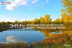 Eliminate your way to a simple good life. Blessing others with our excess is a rapid road to JOY. Simplicity Quotes, Becoming Minimalist, Minimalist Living, Inspirational Wallpapers, Peace On Earth, New Testament, Love Words, View Image
