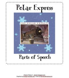 Pitner's Potpourri: Polar Express Parts of Speech -- Freebie