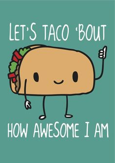 16 Taco Memes That Will Make You Glad Itu0027s Taco Tuesday: Funny AND Tasty  Taco Memes